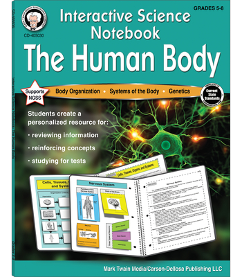 Interactive Science Notebook: The Human Body Resource Book - Cameron, Schyrlet, and Craig, Carolyn