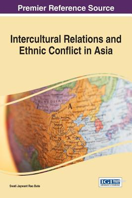 Intercultural Relations and Ethnic Conflict in Asia - Bute, Swati Jaywant Rao (Editor)