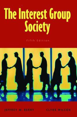 Interest Group Society - Berry, Jeffrey M