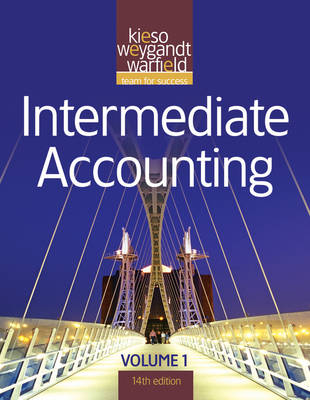Intermediate Accounting: v. 1 - Kieso, Donald E., and Weygandt, Jerry J., and Warfield, Terry D.