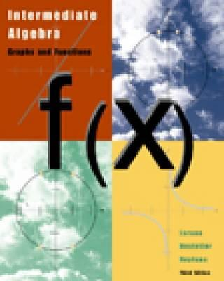 Intermediate Algebra: Graphs and Functions - Larson, Ron, Captain