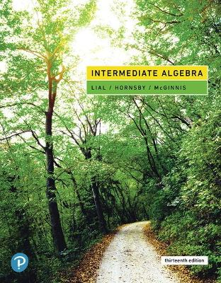 Intermediate Algebra - Lial, Margaret, and Hornsby, John, and McGinnis, Terry
