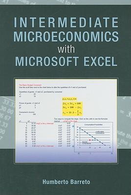 Intermediate Microeconomics with Microsoft Excel - Barreto, Humberto