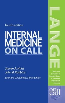 Internal Medicine on Call - Haist, Steven A, Professor, Facp, and Robbins, John B