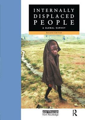 Internally Displaced People: A Global Survey - Hampton, Janie