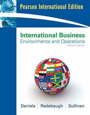International Business: International Version - Daniels, John, and Radebaugh, Lee H., and Sullivan, Daniel