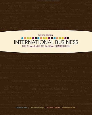International Business: The Challenge of Global Competition - Ball, Donald A