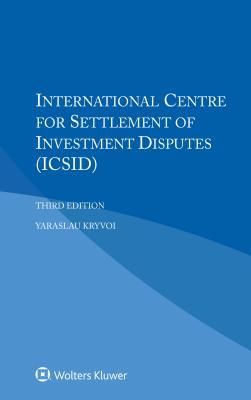 International Centre for Settlement of Investment Disputes - Kryvoi, Yaraslau