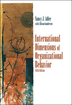 International Dimensions of Organizational Behavior - Adler, Nancy J