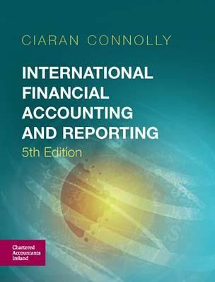 International Financial Accounting and Reporting - Connolly, Ciaran