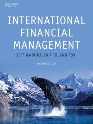 International Financial Management - Madura, Jeff, and Fox, Roland