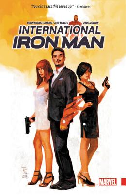 International Iron Man - Bendis, Brian Michael (Text by)
