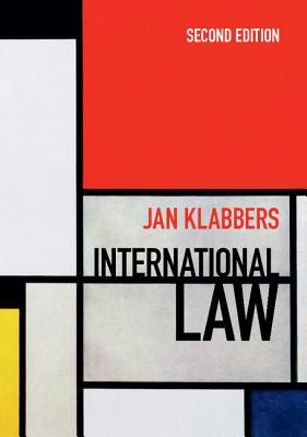 International Law 2nd Edition - Klabbers, Jan