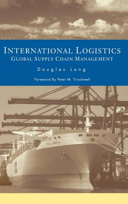 International Logistics: Global Supply Chain Management ...