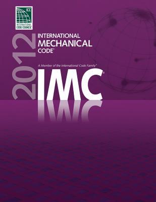 International Mechanical Code - International Code Council (Creator)