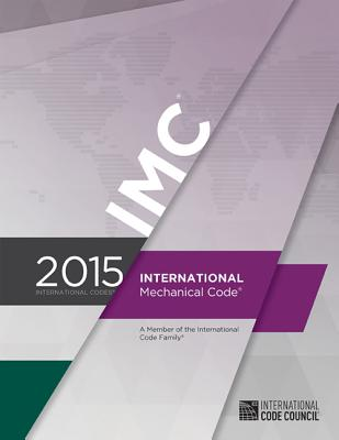 International Mechanical Code - International Code Council (Creator)