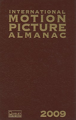 International Motion Picture Almanac - Quigley, Eileen S (Editor), and Pinkham, Aaron Dior (Editor), and Quigley, Dee (Editor)