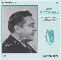 International Opera Star - Giuseppe Mario Sammarco (vocals); John McCormack (tenor); Lucrezia Bori (vocals)