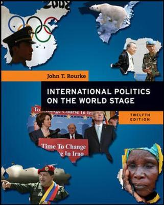 International Politics on the World Stage - Rourke, John