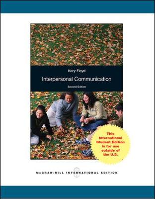 Interpersonal Communication - Floyd, Kory