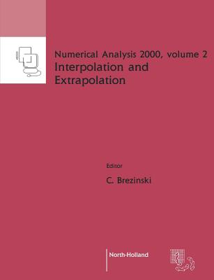 Interpolation and Extrapolation - Brezinski, C