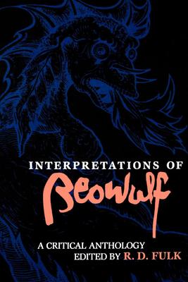 Interpretations of Beowulf - Fulk, Robert D (Editor)