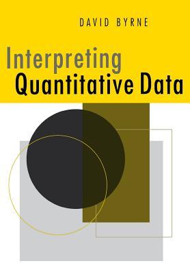 Interpreting Quantitative Data - Byrne, David
