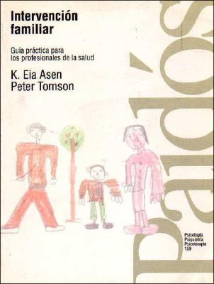Intervencion Familiar - Asen, K. Eia, and Tomsom, Peter