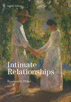 Intimate Relationships - Miller, Rowland