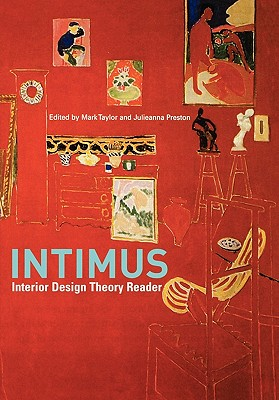 intimus interior design theory reader book by mark taylor