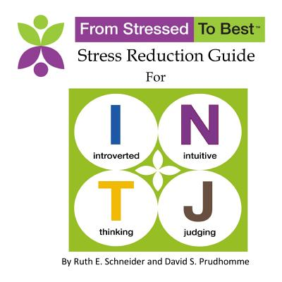 Intj Stress Reduction Guide - Prudhomme, David S, and Schneider, Ruth E