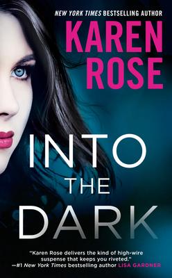 Into the Dark - Rose, Karen