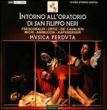 Intorno All'Oratorio di San Filippo Neri