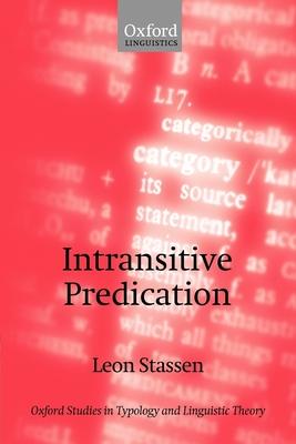 Intransitive Predication - Stassen, Leon