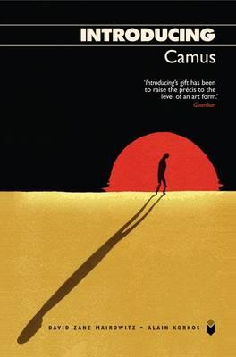 Introducing Camus - Mairowitz, David Zane, and Korkos, Alain, and Appignanesi, Richard (Editor)