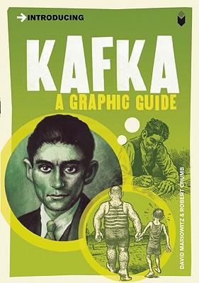 Introducing Kafka: A Graphic Guide - Mairowitz, David Zane, and Crumb, Robert