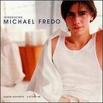 Introducing Michael Fredo