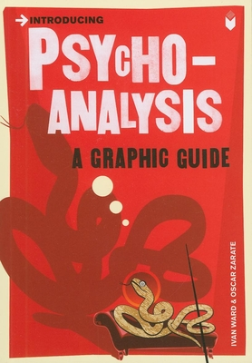 Introducing Psychoanalysis: A Graphic Guide - Ward, Ivan