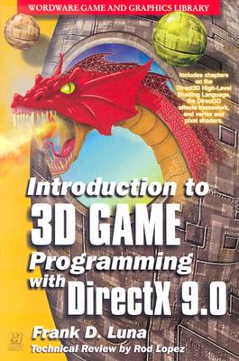 Introduction to 3D Game Programming with DirectX 9 - Luna, Frank D