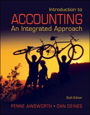 Introduction to Accounting: An Integrated Approach - Ainsworth, Penne