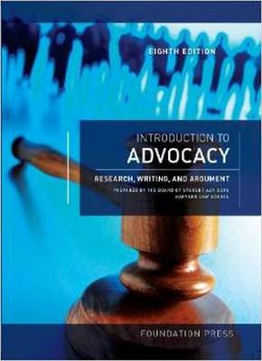 Introduction to Advocacy: Research, Writing and Argument, 8th - The Board of Student Advisors, Harvard Law School