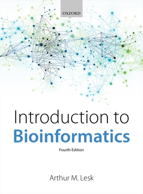 Introduction to Bioinformatics - Lesk, Arthur