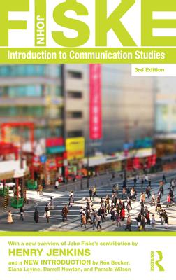 Introduction to Communication Studies - Fiske, John