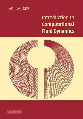 Introduction to Computational Fluid Dynamics - Date, Anil W