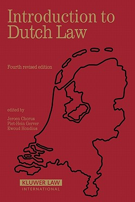Introduction to Dutch Law - Chorus, J M J (Editor), and Gerver, P H M (Editor), and Hondius, E H (Editor)