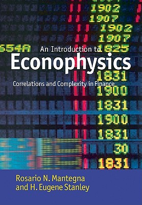 Introduction to Econophysics: Correlations and Complexity in Finance - Mantegna, Rosario N, and Stanley, H Eugene