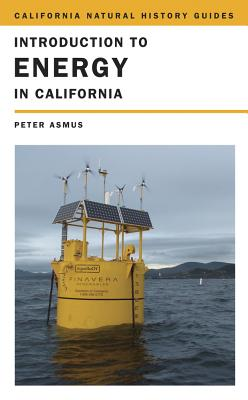 Introduction to Energy in California - Asmus, Peter