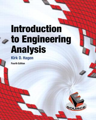 Introduction to Engineering Analysis - Hagen, Kirk D.