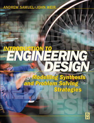 Introduction to Engineering Design - Samuel, Andrew, and Weir, John
