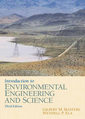 Introduction to Environmental Engineering and Science - Masters, Gilbert M, and Ela, Wendell P